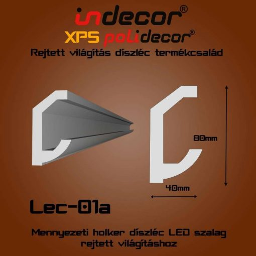 Indecor® Lec-01A Mennyezeti rejtett világítás díszléc