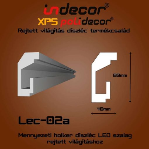 Indecor® Lec-02A Mennyezeti rejtett világítás díszléc