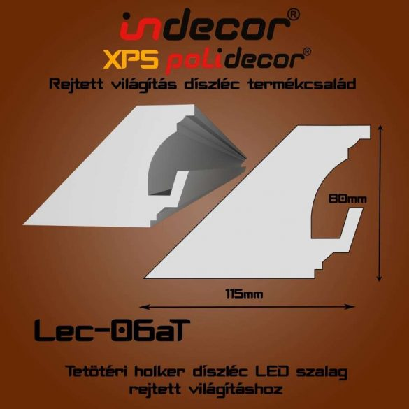 Indecor® Lec-06AT Tetőtéri rejtett világítás díszléc 80x115 (06/A-T)